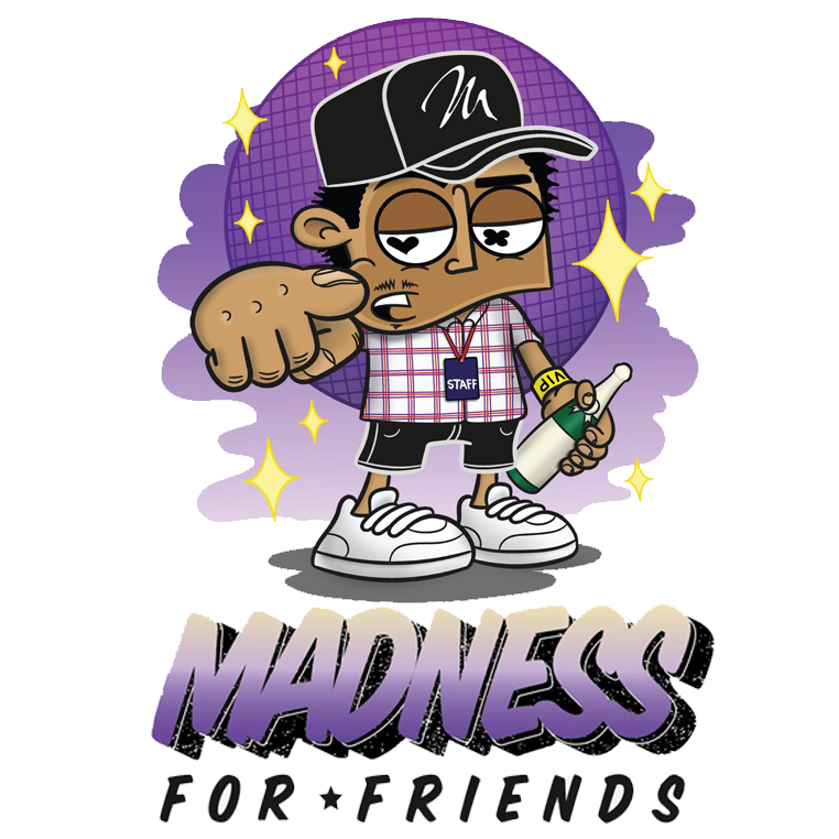 Madness For Friends - 27.05
